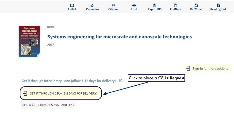 "Screenshot of the OneSearch interface for a book called ""Systems engineering for microscale and nanoscale technologies"" highlighting the ""Get it through CSU+ (2-3 days for delivery)"" link"