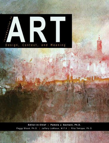 Cover of Introduction to Art: Design, Context, and Meaning, by Pamela Sachant and Peggy Blood.